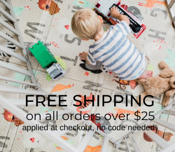 Free Shipping on all orders over $25! Applied at checkout, no code needed